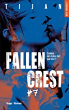 Fallen crest - tome 7 (New romance) (French Edition)