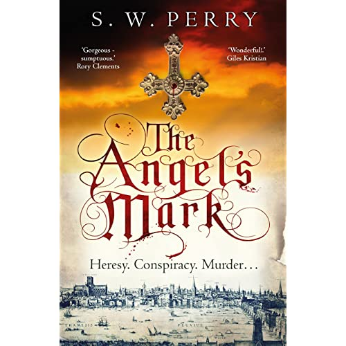 The Angel's Mark: This bestseller is perfect for fans of CJ Sansom, Rory Clements and S. J. Parris. (The Jackdaw Mysteries Book 1)