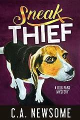Sneak Thief: A Dog Park Mystery (Lia Anderson Dog Park Mysteries Book 4) Kindle Edition