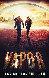Vapor (No-Tech Book 1)