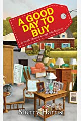 A Good Day to Buy (A Sarah W. Garage Sale Mystery Book 4) Kindle Edition