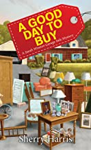 A Good Day to Buy (A Sarah W. Garage Sale Mystery Book 4)