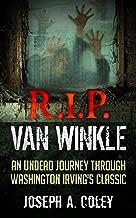 R.I.P. Van Winkle: Dead Legends Book 1