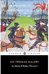 Le Morte D'Arthur Volume 1 Kindle Edition