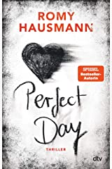 Perfect Day: Thriller (German Edition) Formato Kindle