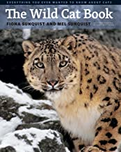 The Wild Cat Book: Everything You Ever Wanted to Know about Cats (English Edition)