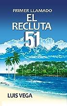 El Recluta 51. Primer llamado (Spanish Edition)