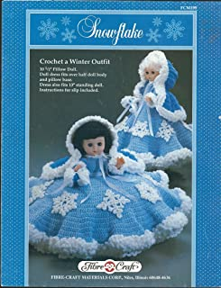 """Snowflake: Crochet a Winter Outfit: 10 ½"""" Pillow Doll. Doll and Dress Fits Over Half Doll Body and Pillow Base. Dress Also Fits 13"""" Standing Doll. Instructions for Slip Included. (Fibre-Craft, FCM199)"""