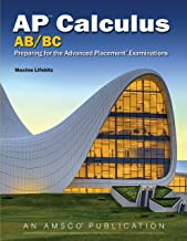 AP Calculus Ab/BC: Preparing for the Advanced Placement Examinations, 2017 Edition