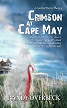 Crimson at Cape May: a Cold Case Murder Mystery, a Ghost Story, a Teen Runaway in Trouble