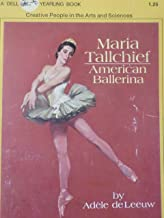 Maria Tallchief American Ballerina (A Dell Yearling book)