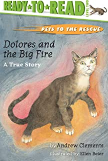 Dolores and the Big Fire: Dolores and the Big Fire