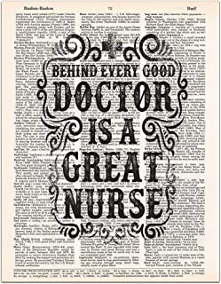 Behind Every Good Doctor is a Great Nurse, Funny Nurse's Gift, Dictionary Page Art Print