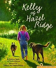 Kelly of Hazel Ridge (The Hazel Ridge Farm Stories)