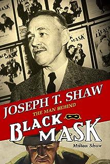 Joseph T. Shaw: The Man Behind Black Mask