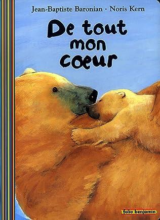 DE TOUT MON COEUR