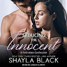 Seducing the Innocent: Forbidden Confessions, Book 1
