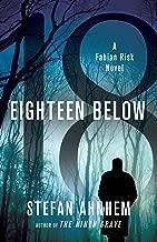 Eighteen Below: A Fabian Risk Novel (Fabian Risk Series)