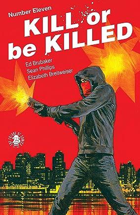 Kill Or Be Killed #11 (English Edition)