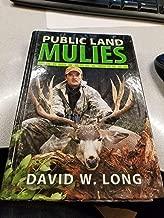 Public Land Mulies: The Bottom Line