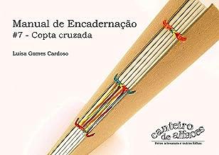 Manual de Encadernação: #7 -Copta cruzada