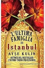 L'ultima famiglia di Istanbul (eNewton Narrativa) (Italian Edition) Kindle Edition
