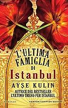 L'ultima famiglia di Istanbul (eNewton Narrativa) (Italian Edition)