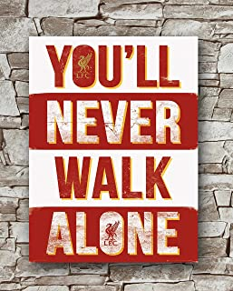 Huawuque Liverpool You'll Never Walk Alone LFC Poster Standard Size | 18-Inches by 24-Inches |You'll Never Walk Alone Posters Wall Poster Print