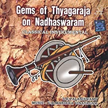 Gems of Thyagaraja On Nadhaswaram