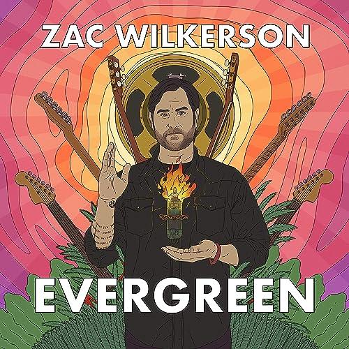 Evergreen by Zac Wilkerson on Amazon Music - Amazon.com