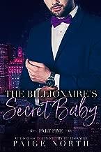 The Billionaire's Secret Baby (Part Five)