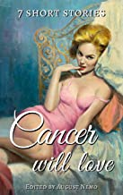 7 short stories that Cancer will love (7 short stories for your zodiac sign Book 4)