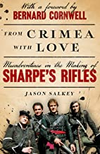 From Crimea with Love: Misadventures in the Making of Sharpe's Rifles