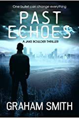 Past Echoes Kindle Edition