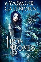 Iron Bones (The Wild Hunt Book 3) Kindle Edition