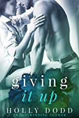Giving it Up (Brewhouse Book 1) Kindle Edition