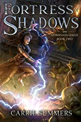 Fortress of Shadows: A LitRPG and GameLit Adventure (Stonehaven League Book 2) Kindle Edition