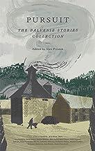 Pursuit: The Balvenie Stories Collection (English Edition)