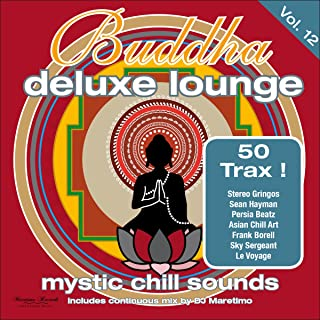 Buddha Deluxe Lounge, Vol. 12 - Mystic Chill Sounds