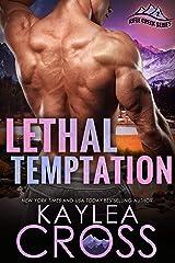 Lethal Temptation (Rifle Creek Series Book 2) Kindle Edition