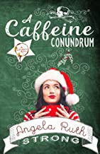 A Caffeine Conundrum (The CafFUNated Mysteries Book 1)