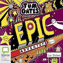 Epic Adventure (Kind Of): Tom Gates, Book 13