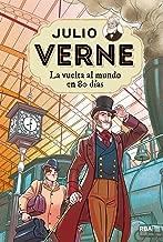 La vuelta al mundo en 80 días (Julio Verne nº 2) (Spanish Edition)