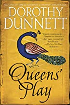 Queens' Play: Book Two in the Legendary Lymond Chronicles (The Lymond Chronicles 2)