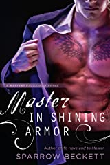 Master in Shining Armor (Masters Unleashed Book 4) Kindle Edition