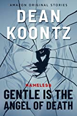 Gentle Is the Angel of Death (Nameless: Season Two Book 2) Kindle Edition