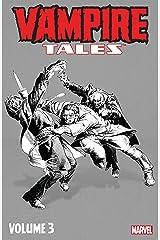 Vampire Tales Vol. 3 (Vampire Tales (1973-1975)) Kindle Edition