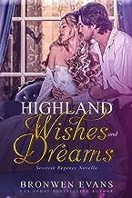 Highland Wishes And Dreams: Scottish Regency Novella