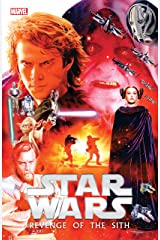 Star Wars: Episode III - Revenge of the Sith (Star Wars: Episode III - Revenge of the Sith (2005)) Kindle Edition