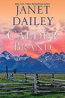 Calder Brand: A Beautifully Written Historical Romance Saga (The Calder Brand Book 1)